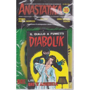 Anastatika +   Diabolik - n. 30 - Ore d'angoscia- settimanale - 2 fumetti