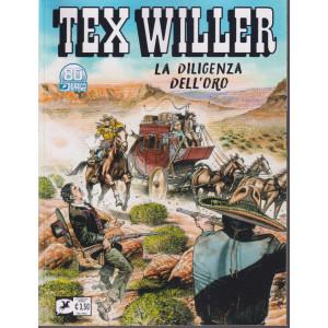 Tex Willer -La diligenza dell'oro - n. 36  -ottobre  2021 - mensile