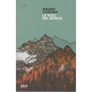 Mauro Corona - Le voci del bosco - n. 2 - 27/3/2021 - settimanale