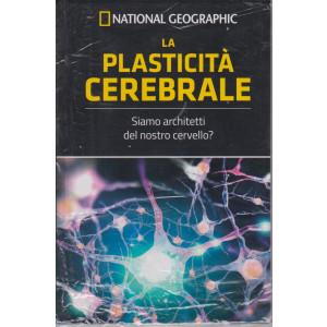 National Geographic - La plasticità cerebrale - n. 4 - settimanale - 26/3/2021 - copertina rigida
