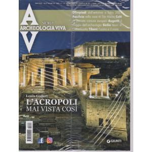 Archeologia Viva - L'acropoli mai vista così- n. 208 - bimestrale -luglio - agosto  2021