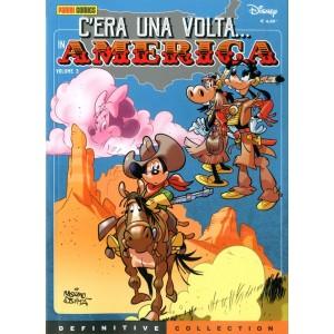 Disney Definitive Collection - N° 28 - C'Era Una Volta In America - C'Era Una Volta In America Panini Disney