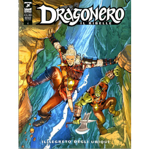 Dragonero - N° 85 - Il Segreto Degli Ubiqui - Dragonero Il Ribelle Bonelli Editore