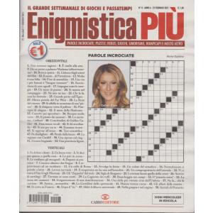 Enigmistica Piu' - n. 8  - settimanale -23 febbraio 2021