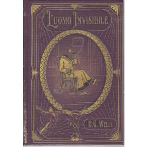 I primi maestri del fantastico - L'uomo invisibile - H.G. Wells -   - n. 8 - settimanale - 26/3/2021 - copertina rigida