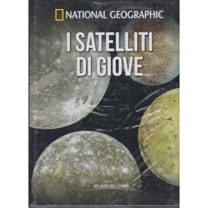National Geographic   - I satelliti di Giove-  n. 38  - settimanale- 2/7/2021 - copertina rigida