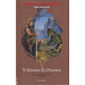 Dungeons & Dragons - n. 38 -Il riscatto di Dhamon- 6/10/2021 - settimanale -  - copertina rigida