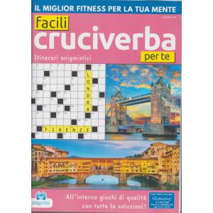 Facili Cruciverba per te - n. 47 - bimestrale - 2/2/2021