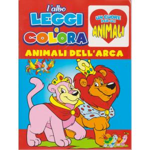 L'albo Leggi e colora - Un cuore per gli animali - Animali dell'arca- n. 3 - bimestrale -marzo - aprile 2021