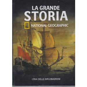 La grande storia - National Geographic - L'era delle esplorazioni  - n. 26 - settimanale -4/12/2020 - copertina rigida