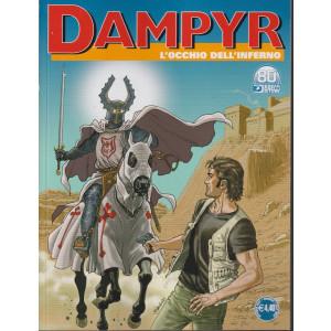 Dampyr - L'occhio dell'inferno- n. 259  -2 ottobre  2021 - mensile