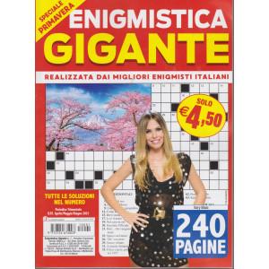 Enigmistica gigante -Speciale primavera -  n. 1 - trimestrale - aprile/maggio/giugno 2021 - 240 pagine