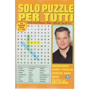 Solo  Puzzle  per tutti - n. 78 -giugno - luglio 2021 - bimestrale - 68 pagine