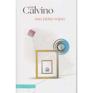 Italo Calvino -Una pietra sopra- n. 21 - 9/3/2021 - settimanale - 403  pagine