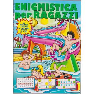 Enigmistica per ragazzi - n. 158 - bimestrale - agosto - settembre  2021 - 52 pagine tutte a colori
