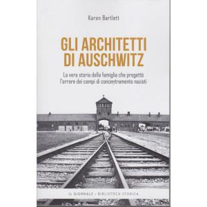 Gli architetti di Auschwitz - Karen Bartlett   - 320 pagine