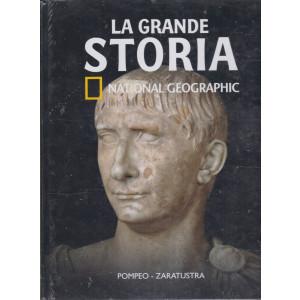 La grande storia - National Geographic - Pompeo - Zaratustra - n. 31- settimanale -8/1/2021 -  copertina rigida