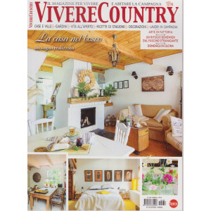 Vivere Country - n. 139 - mensile -marzo 2021