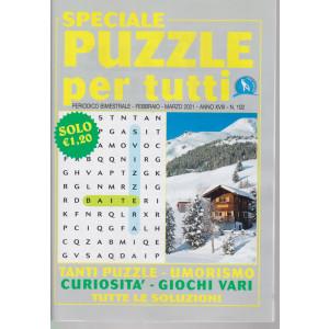 Speciale Puzzle per tutti - n. 102 - bimestrale - febbraio - marzo 2021