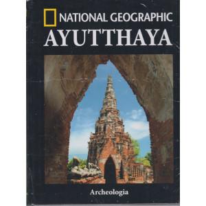 National Geographic -Ayutthaya - n. 27 -Archeologia -  settimanale - 30/7/2021 - copertina rigida