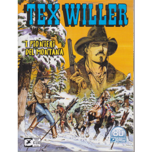 Tex Willer -I pionieri del Montana - n. 32  - giugno    2021 - mensile