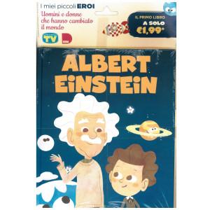 I miei piccoli eroi - Albert Einstein - n. 1 - copertina rigida - 31/08/2021