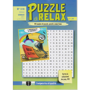 I Puzzle di Relax - n. 319 - mensile - gennaio 2021