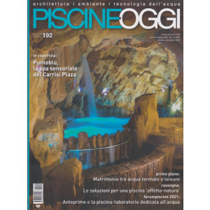 Piscine Oggi - n. 192 - trimestrale - 02/12/2020