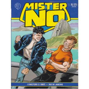 Mister No - n. 171 -I vincitori e i vinti - Rio De Janeiro -  10 luglio  2021 - mensile