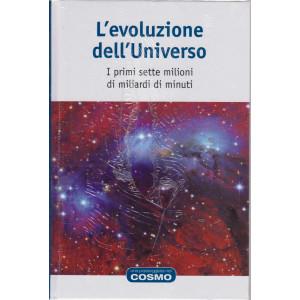 Una passeggiata nel cosmo - L'evoluzione dell'Universo - n. 12  - settimanale -16/4/2021- copertina rigida
