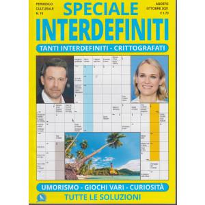 Speciale Interdefiniti - n. 16 -agosto - ottobre  2021 -