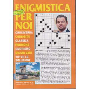 Enigmistica per noi - n. 107 - trimestrale - novembre - gennaio 2022   - 100 pagine