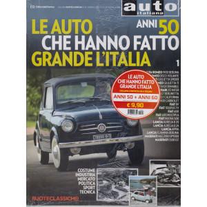 Ruoteclassiche - Le auto che hanno fatto grande l'Italia- n. 192 - febbraio 2018 - mensile anni '50 e Anni '60 - 2 riviste