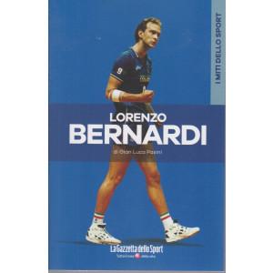 I miti dello sport -Lorenzo Bernardi- di Gian Luca Pasini- n. 30 - settimanale -