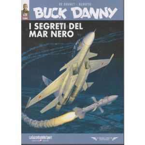 Buck Danny -I segreti del Mar Nero - n. 23 - settimanale