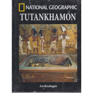 National Geographic - Tutankhamon - Archeologia - n. 7 - settimanale - 12/3/2021 - copertina rigida