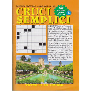 Cruci Semplici - n. 102- bimestrale - maggio - giugno  2021 - 68 pagine