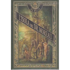 L'isola del Dr. Moreau - H.G.Wells -  n. 18 -  - settimanale - 4/6/2021 - copertina rigida
