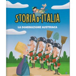 Storia d'Italia -La dominazione austriaca   - n. 32 -23/3/2021 - settimanale - copertina rigida