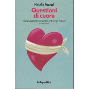 Natalia Aspesi - Questioni di cuore - Amori, passioni e sentimenti degli italiani - Seconda parte -227 pagine