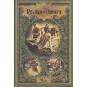 Il risveglio del dormiente H.G. Wells-   n. 36 - settimanale -8/102021 - copertina rigida