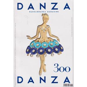 Danza &  Danza Magazine - n. 300 - bimestrale - settembre - ottobre  2021