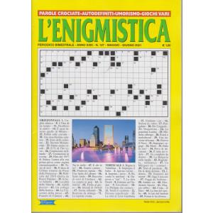 L'enigmistica - n. 127- bimestrale - maggio - giugno  2021