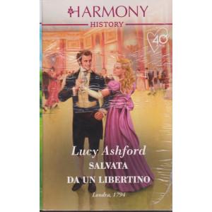 Harmony History -Salvata da un libertino - Lucy Ashford  - n. 706 - mensile - marzo  2021