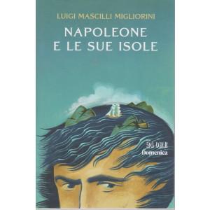 Napoleone e le sue isole - Luigi Mascilli Migliorini - n. 2/2021 - mensile -