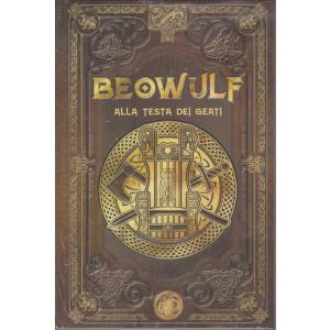 Mitologia Nordica-Beowulf alla testa dei geati   -  n. 37 - settimanale -11/6/2021- copertina rigida