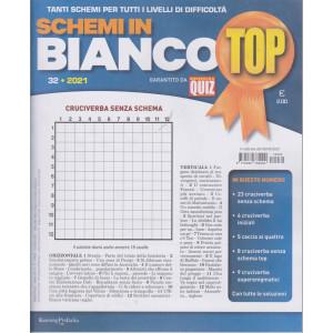 Schemi in bianco Top - n. 32 - trimestrale -6/4/2021