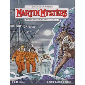 I grandi enigmi di Martin Mystere -A nord da nord ovest- n. 379- settembre   2021 - mensile