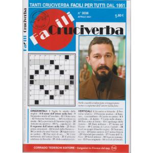 Facili Cruciverba - n. 3038 -aprile  2021- mensile