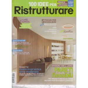 100 Idee per Ristrutturare + Progetto Cucina- n. 77 -aprile 2021- 2 riviste